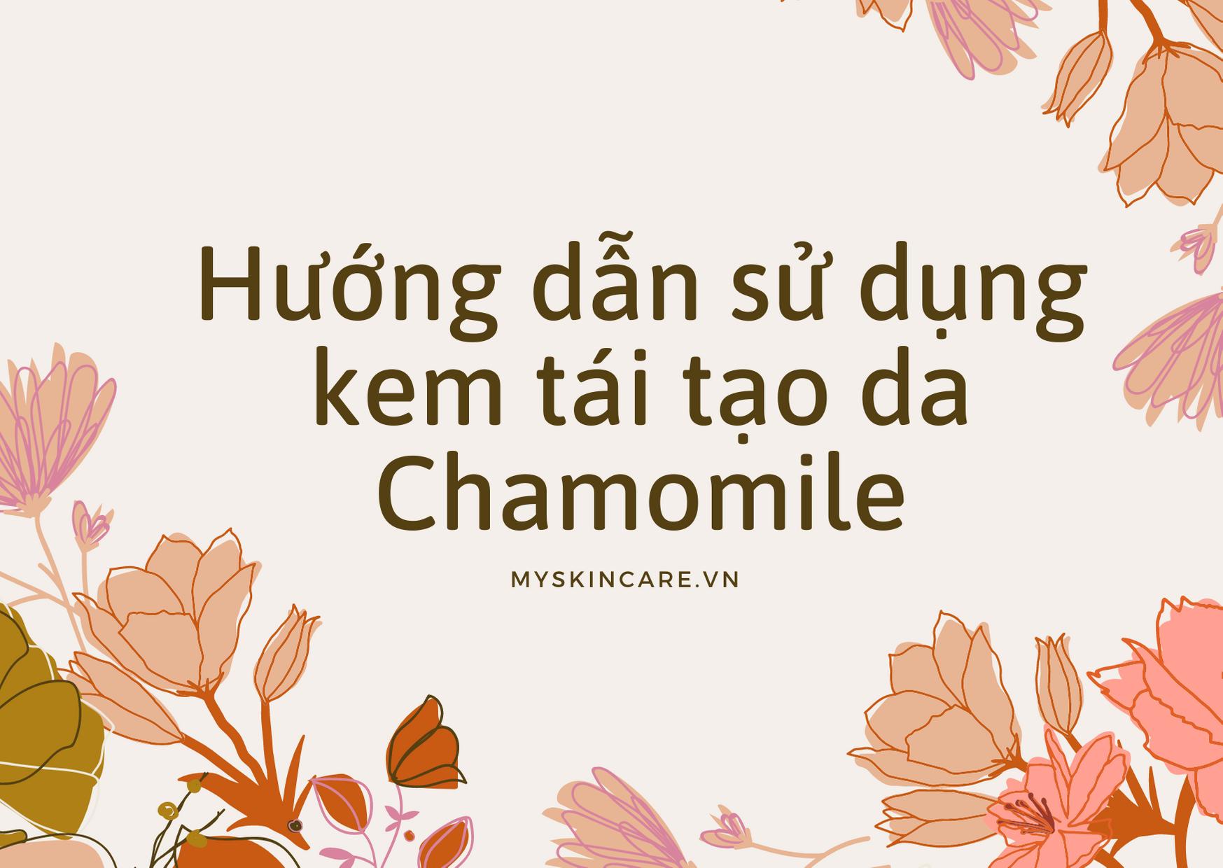 Kem tái tạo da chamomileskill là sản phẩm được khách hàng tin dùng nhất trong dòng mỹ phẩm dưỡng da